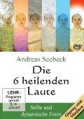 Die 6 heilenden Laute - Andreas Seebeck