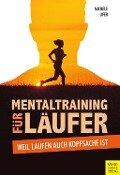 Mentaltraining für Läufer - Michele Ufer