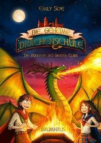 Die geheime Drachenschule - Die Rückkehr des siebten Clans - Emily Skye