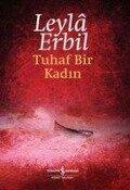 Tuhaf Bir Kadin - Leyla Erbil ( Erbil)