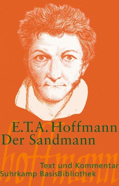 Der Sandmann. Text und Kommentar - Ernst Theodor Amadeus Hoffmann