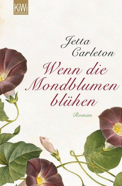 Wenn die Mondblumen blühen - Jetta Carleton
