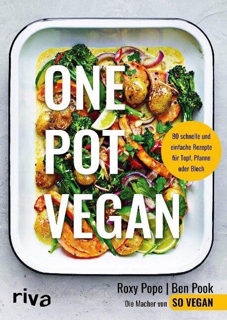 One Pot vegan - Roxy Pope, Ben Pook