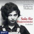 Solo für Frauenstimme. Gedichte - Mascha Kaléko