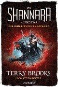 Die Shannara-Chroniken: Die Erben von Shannara 4 - Schattenreiter - Terry Brooks