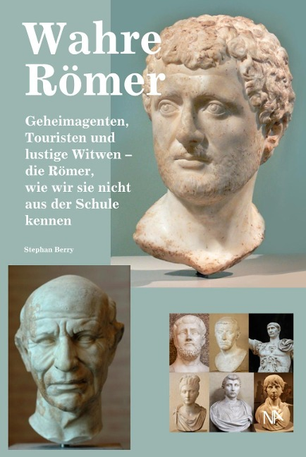 Wahre Römer - Stephan Berry