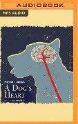 A Dog's Heart - Mikhail Bulgakov