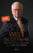 Welt in Gefahr - Wolfgang Ischinger