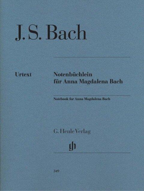 Notenbüchlein für Anna Magdalena Bach 1725 - Johann Sebastian Bach