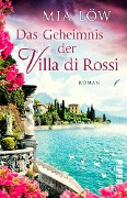 Das Geheimnis der Villa di Rossi - Mia Löw