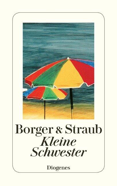 Kleine Schwester - Martina Borger, Maria Elisabeth Straub