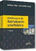 Einführung in die Betriebswirtschaftslehre - Dietmar Vahs, Jan Schäfer-Kunz