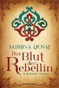 Das Blut der Rebellin - Sabrina Qunaj