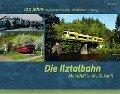 Die Ilztalbahn - Mobilität in die Zukunft - Michael Liebl, Friedrich Papke, Karl-Heinz Paulus, Gerhard Ruhland, Thomas Schempf