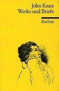 Werke und Briefe - John Keats