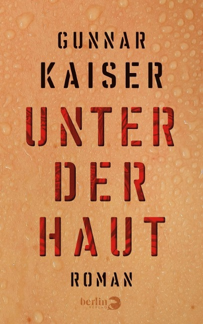 Unter der Haut - Gunnar Kaiser