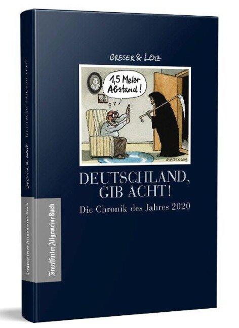 Deutschland, gib Acht! - Achim Greser, Heribert Lenz