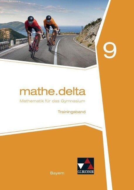 mathe.delta 9 Arbeitsheft Bayern - Franz Eisentraut