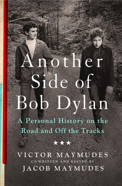 Another Side of Bob Dylan - Victor Maymudes, Jacob Maymudes