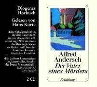 Der Vater eines Mörders. 2 CDs - Alfred Andersch