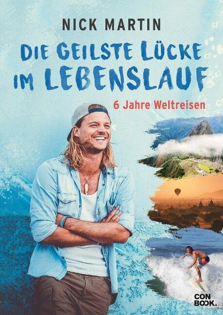 Die geilste Lücke im Lebenslauf - Nick Martin, Anita Vetter