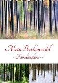 Mein Buchenwald - Familienplaner (Wandkalender 2018 DIN A2 hoch) Dieser erfolgreiche Kalender wurde dieses Jahr mit gleichen Bildern und aktualisiertem Kalendarium wiederveröffentlicht. - Klaus Eppele