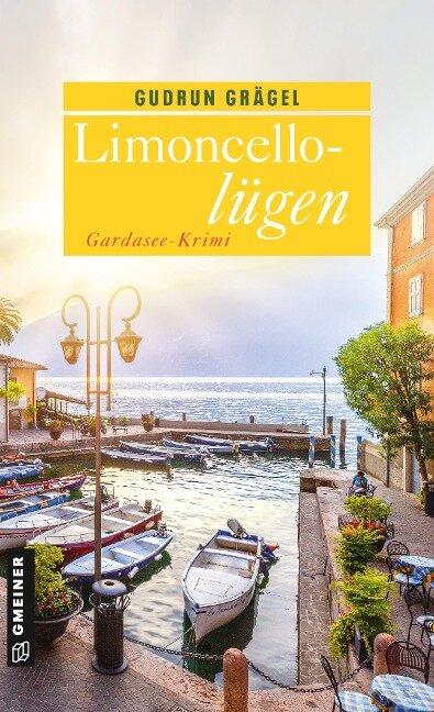 Limoncellolügen - Gudrun Grägel