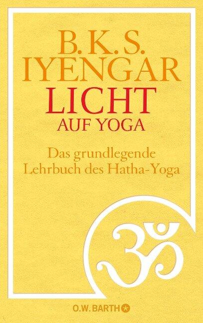 Licht auf Yoga - B. K. S. Iyengar