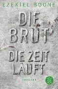 Die Brut 2 - Die Zeit läuft - Ezekiel Boone
