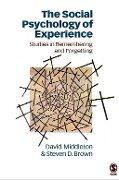 Social Psychology of Experience - Steve D Brown, David Middleton