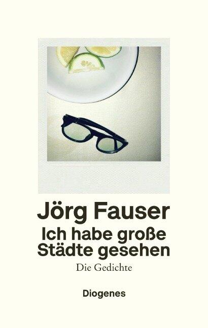 Ich habe große Städte gesehen - Jörg Fauser