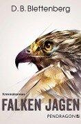 Falken jagen - D. B. Blettenberg