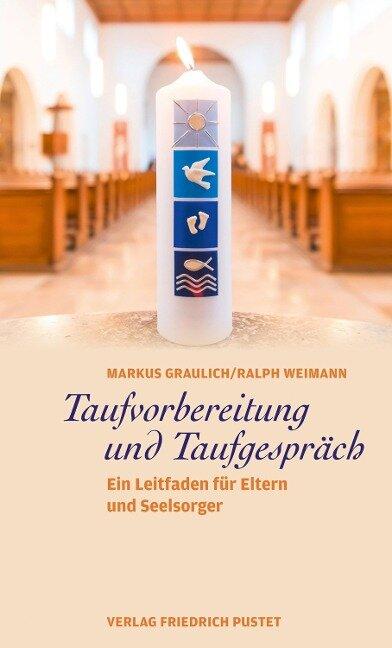 Taufvorbereitung und Taufgespräch - Markus Graulich, Ralph Weimann