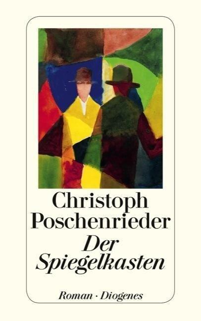 Der Spiegelkasten - Christoph Poschenrieder
