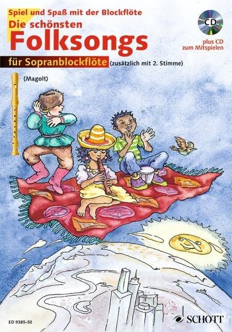 Die schönsten Folksongs. Für Sopranblockflöte (zusätzlich mit 2. Stimme) - Hans Magolt, Marianne Magolt