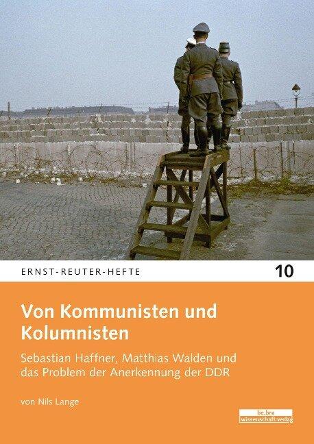 Von Kommunisten und Kolumnisten - Nils Lange