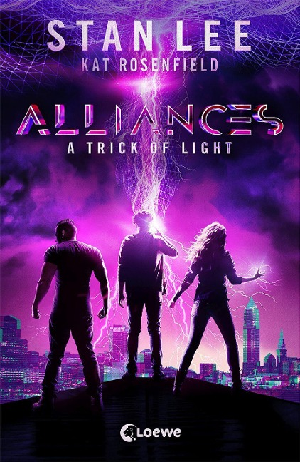 Alliances - A Trick of Light - Stan Lee, Kat Rosenfield, Luke Lieberman, Ryan Silbert