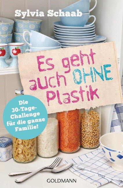 Es geht auch ohne Plastik - Sylvia Schaab