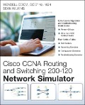 Cisco CCNA Routing and Switching 200-120 Network Simulator - Wendell Odom, Sean Wilkins