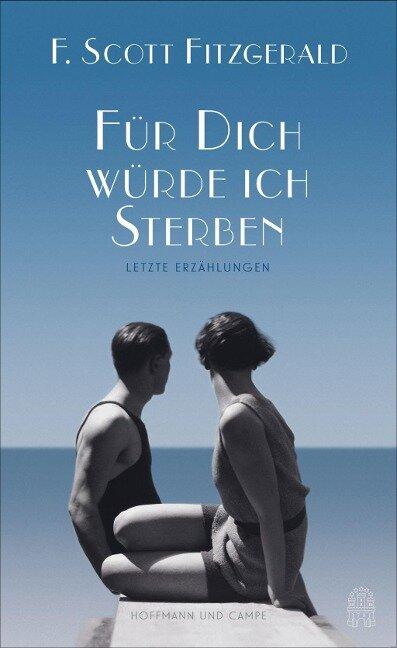 Für dich würde ich sterben - F. Scott Fitzgerald