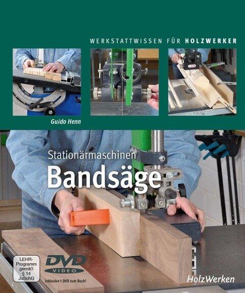 Stationärmaschinen - Bandsäge - Guido Henn