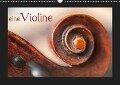 eine Violine (Wandkalender 2019 DIN A3 quer) - Christiane Calmbacher