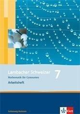 Lambacher Schweizer. 7. Schuljahr. Arbeitsheft mit Lösungsheft. Schleswig-Holstein -