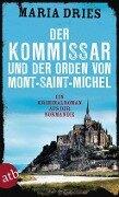 Der Kommissar und der Orden von Mont-Saint-Michel - Maria Dries