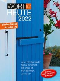 Wort für heute 2022 - Buchkalender -