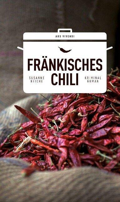 Fränkisches Chili - Susanne Reiche