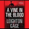 A Vine in the Blood - Leighton Gage