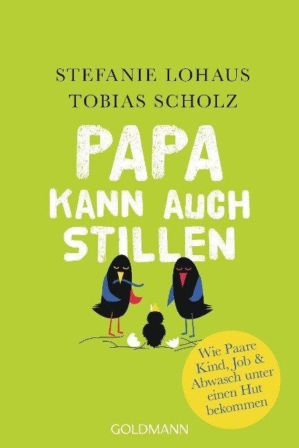 Papa kann auch stillen - Stefanie Lohaus, Tobias Scholz
