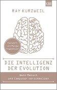 Die Intelligenz der Evolution - Ray Kurzweil