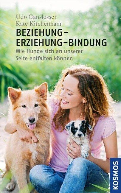 Beziehung - Erziehung - Bindung - Udo Gansloßer, Kate Kitchenham